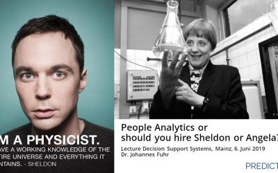 Angela Merkel or Sheldon Cooper – Who should you hire? An introduction to people analytics.